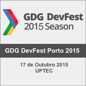 GDG DevFest Porto 2015